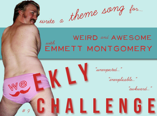 Weekly Challenge Number 9 - Weird and Awesome with Emmett Montgomery